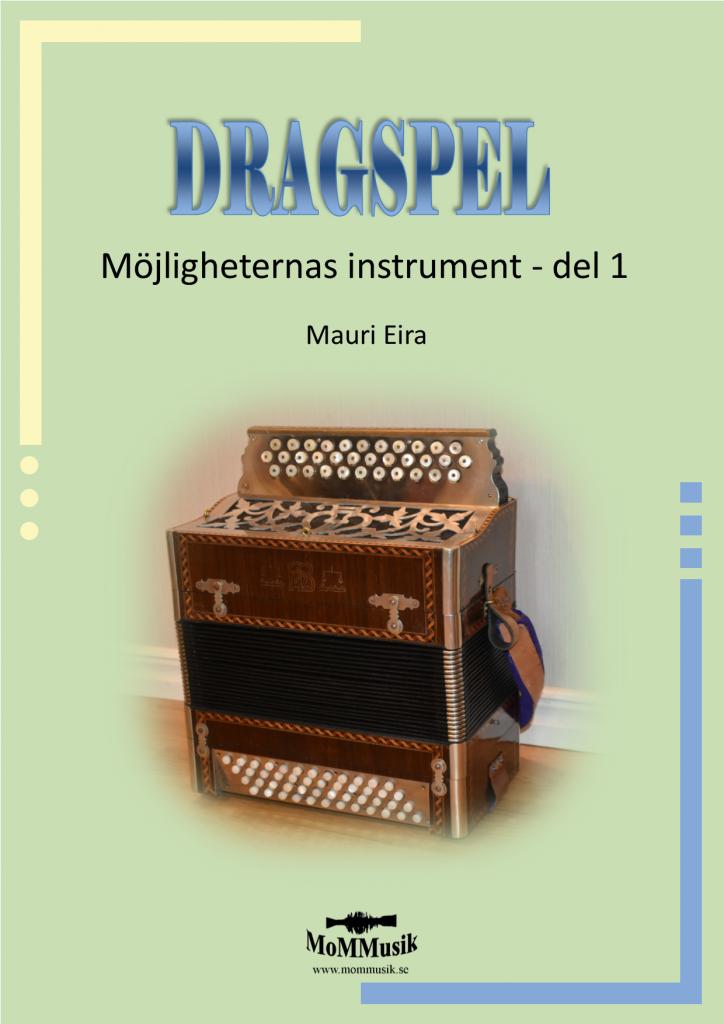 Dragspel - möjligheternas instrument